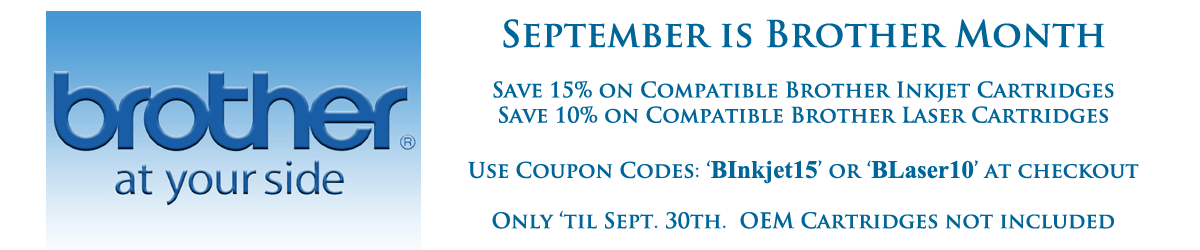 Brother Cartridge Month - Save up to 15% on your Brother Brand Cartridges!!